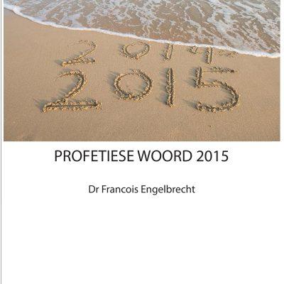 Profetiese Woord 2015
