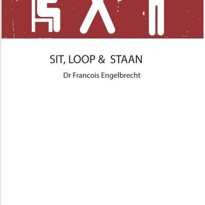 Sit, loop & staan
